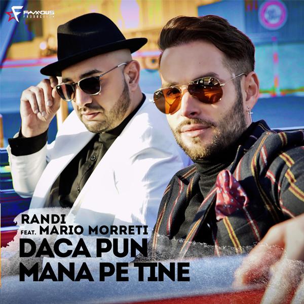 Artwork - Randi feat. Mario Morreti - Daca pun mana pe tine